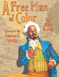 Theater poster: A Free Man of Color