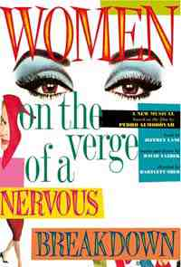 Theater poster: Women on the Verge of a Nervous Breakdown