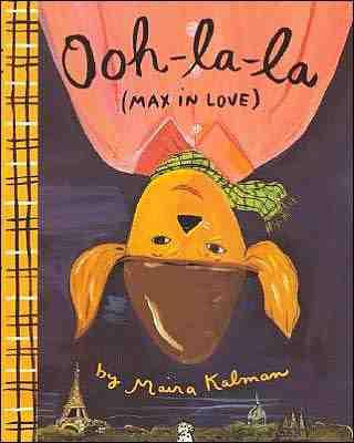 Maira Kalman: Ooh-la-la (Max in Love