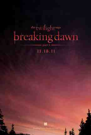 Twilight: Breaking Dawn Part 1 Hits Theaters November 18, 2011
