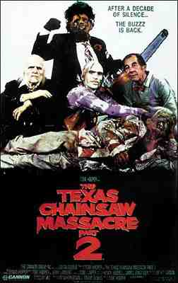 The Texas Chainsaw Massacre Part 2 (1986) - Poster