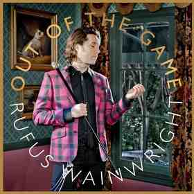 Album Review: Rufus Wainwright's Out of the Game 1