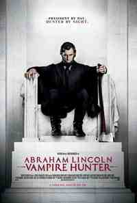 Movie Review: Abraham Lincoln: Vampire Hunter 1