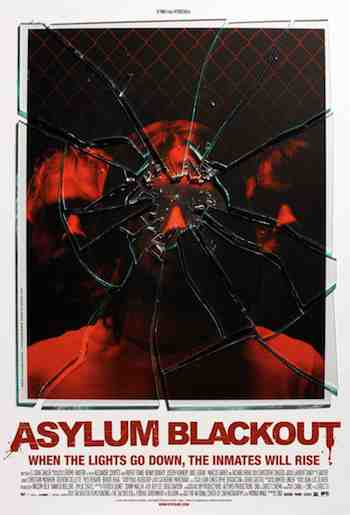 Promotional poster for horror thriller The Incident aka Asylum Blackout