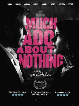 Joss Whedon's Much Ado About Nothing from Lionsgate