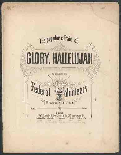 Glory, Hallelujah  Julia Ward Howe
